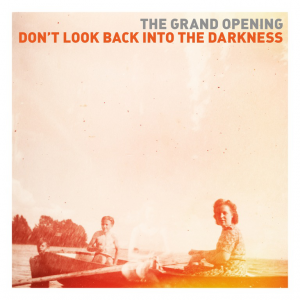The_Grand_opening_Dont_look_back_into_the_darkness_1b2688491d